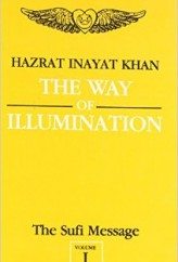 The Sufi Message Volume I The Way Of Illumination