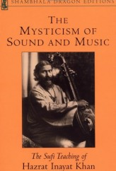 VOLUME II  The Mysticism of Music, Sound and Word